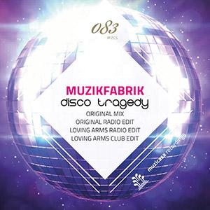 MUZIKFABRIK - Disco Tragedy