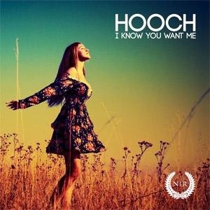 HOOCH - I Know You Want Me