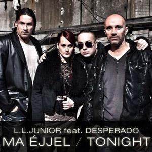 L.L. JUNIOR feat. DESPERADO - Ma éjjel