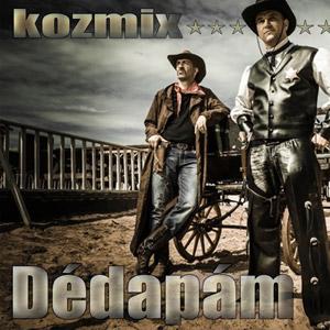 KOZMIX - Dédapám