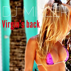 DJ MILLER - Virgin's Back