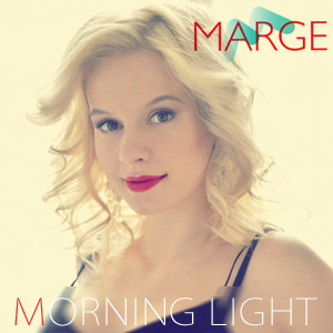 MARGE - Morning Light