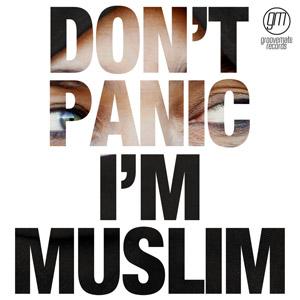 SEAN DARIN, BRICKLAKE feat. HOOCH - Don't Panic I'm Muslim