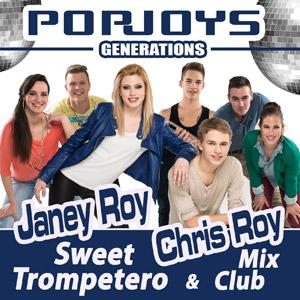 JANEY ROY & POPJOYS GENERATIONS ft. CHRIS ROY - Sweet Trompetero