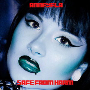 ANNEYELA - Safe From Harm