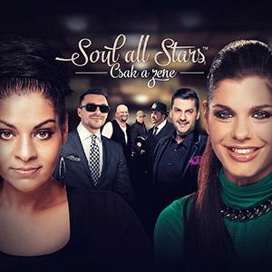 SOUL ALL STARS - Csak a zene