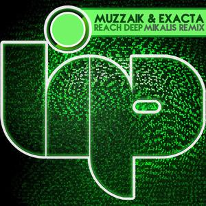 MUZZAIK & EXACTA - Reach Deep (Mikalis Remix)