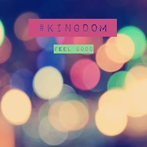 HASHTAG KINGDOM - Feel Good