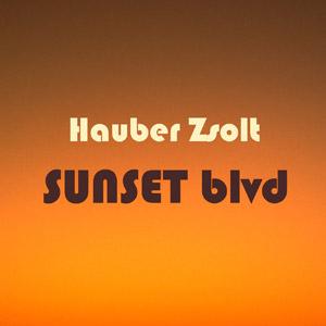 HAUBER ZSOLT - Sunset Blvd