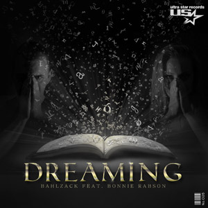 BAHLZACK feat. BONNIE RABSON - Dreaming