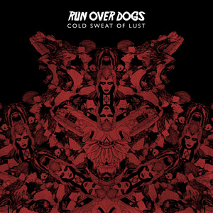 RUN OVER DOGS - Encrusted in Black