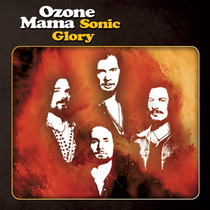 OZONE MAMA - Sonic Glory