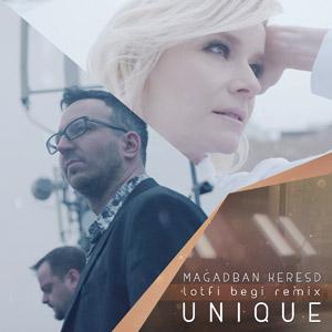 UNIQUE - Magadban keresd (Lotfi Begi Remix)