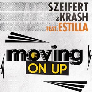 SZEIFERT & KRASH feat. ESTILLA - Moving On Up