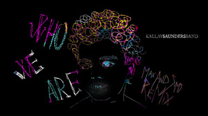 KÁLLAY SAUNDERS BAND - Who We Are (Max and Sims Remix)