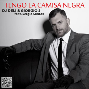 DJ DELI & GIORGIO'S feat. SERGIO SANTOS - Tengo La Camisa Negra