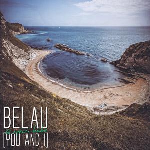 BELAU ft. SZÉCSI BÖBE - You and I