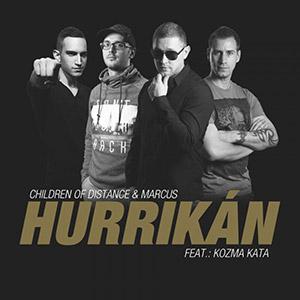 CHILDREN OF DISTANCE & MARCUS feat. KOZMA KATA - Hurrikán