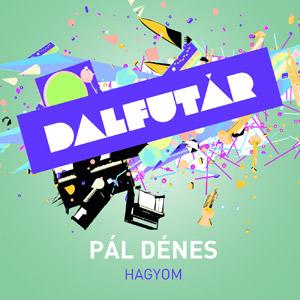 PÁL DÉNES - Hagyom