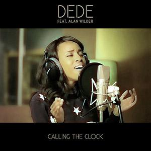 DEDE feat. ALAN WILDER - Calling The Clock