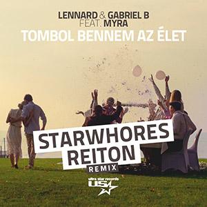 LENNARD & GABRIEL B feat. MYRA MONOKA - Tombol bennem az élet (Remix)