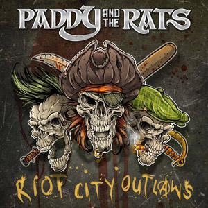 PADDY AND THE RATS - Join The Riot
