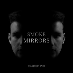 HENDERSON DAVID - Smoke And Mirrors