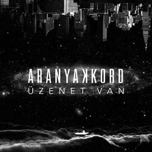 ARANYAKKORD feat. DJ BOOTSIE - Üzenet van