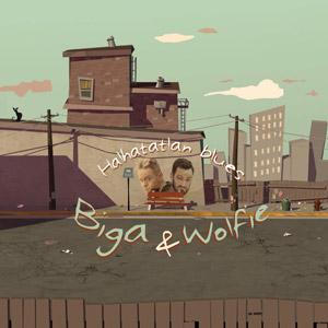 BIGA & WOLFIE - Halhatatlan blues