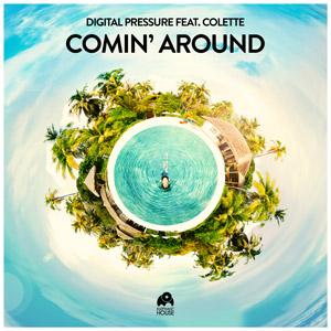 DIGITAL PRESSURE feat. COLETTE - Comin' Around