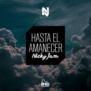 NICKY JAM - Hasta El Amanecer