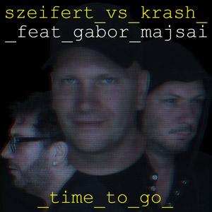 SZEIFERT vs. KRASH feat. GÁBOR MAJSAI - Time To Go