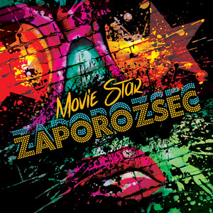 ZAPOROZSEC - Movie Star