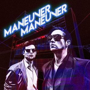 MANEUVER MANEUVER - Locked Out